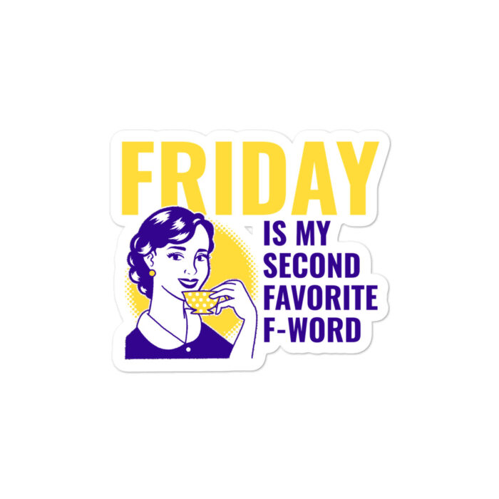 stickers motivation Friday F-Word